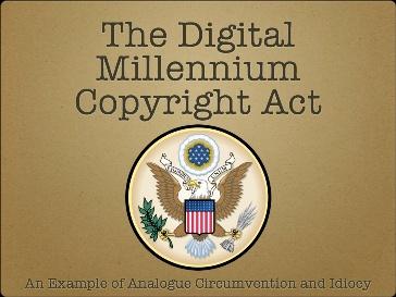 DMCA, um exagero de lei