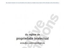 Do Regime da Propriedade Intelectual - Ondina Leal e Rebeca Souza (org.)