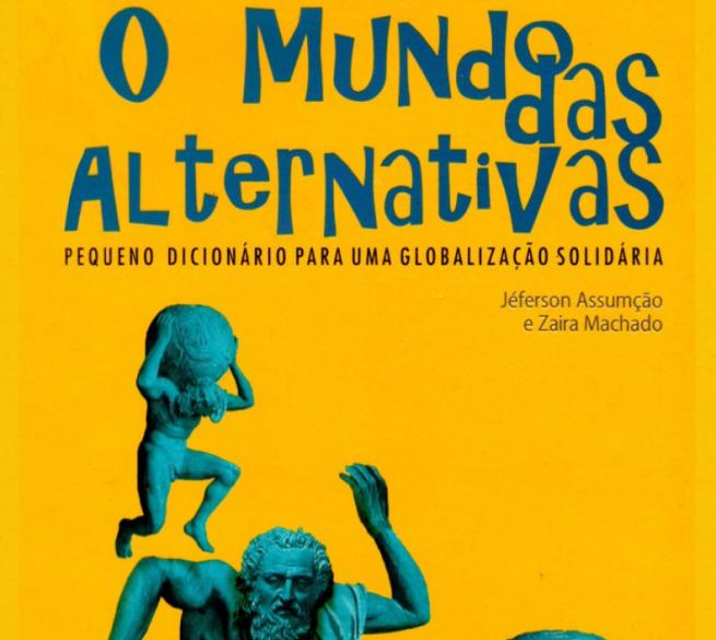 o mundo das alternativas