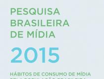 Hábitos de consumo de mídia pela população brasileira - 2015