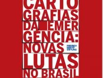 Cartografias da Emergência: novas lutas no Brasil (2015)