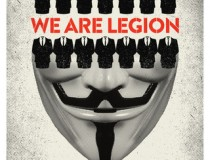 We are a Legion: a história dos hackvistas (2012)