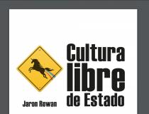 Cultura Libre de Estado, Jaron Rowan (2016)