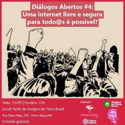 Diálogos Abertos #4: Internet livre e segura para tod@s