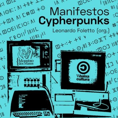 Manifestos Cypherpunks